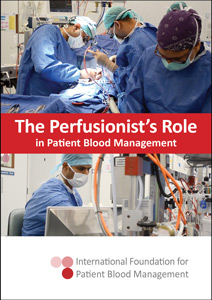 The Perfusionists Role in PBM